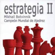 Coleccionismo deportivo: AJEDREZ. ESTRATEGIA II 1942 - 1956 - MIKHAIL BOTVINNIK. Lote 40865437