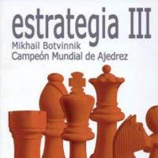 Coleccionismo deportivo: AJEDREZ. ESTRATEGIA III 1957 - 1970 - MIKHAIL BOTVINNIK. Lote 43120278