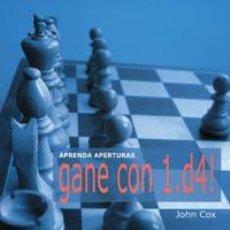 Coleccionismo deportivo: AJEDREZ. APRENDA APERTURAS. GANE CON 1.D4! - JOHN COX. Lote 40877372