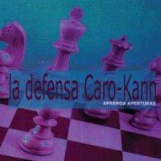 Coleccionismo deportivo: AJEDREZ. APRENDA APERTURAS. LA DEFENSA CARO-KANN - JOE GALLAGHER. Lote 40902074