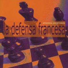 Coleccionismo deportivo: AJEDREZ. APRENDA APERTURAS. LA DEFENSA FRANCESA - BYRON JACOBS. Lote 58518202