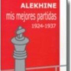 Coleccionismo deportivo: AJEDREZ. MIS MEJORES PARTIDAS 1924-1937 - ALEXANDER ALEKHINE. Lote 40969528