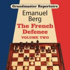 Coleccionismo deportivo: AJEDREZ. CHESS. GRANDMASTER REPERTOIRE 15: THE FRENCH DEFENCE 2 - EMANUEL BERG. Lote 40973338