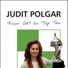 Coleccionismo deportivo: AJEDREZ. CHESS. FROM GM TO TOP TEN - JUDIT POLGAR (CARTONÉ). Lote 41007142