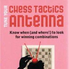 Coleccionismo deportivo: AJEDREZ. TUNE YOUR CHESS TACTICS ANTENNA - EMMANUEL NEIMAN. Lote 41053620