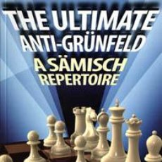 Coleccionismo deportivo: AJEDREZ. CHESS. THE ULTIMATE ANTI-GRÜNFELD. A SÄMISCH REPERTOIRE - DMITRY SVETUSHKIN. Lote 41193859