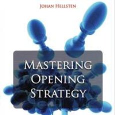 Coleccionismo deportivo: AJEDREZ. CHESS. MASTERING OPENING STRATEGY - JOHAN HELLSTEN. Lote 41219568