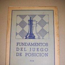 Coleccionismo deportivo: EUWE, MAX. FUNDAMENTOS DEL JUEGO DE POSICIÓN. Lote 41260125