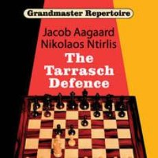 Coleccionismo deportivo: AJEDREZ. CHESS. GRANDMASTER REPERTOIRE 10 - THE TARRASCH DEFENCE - JACOB AAGAARD/NIKOLAOS NTIRLIS. Lote 41410264