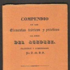 Coleccionismo deportivo: COMPENDIO DE LOS ELEMENTOS TEÓRICOS Y PRÁCTICOS DEL JUEGO DEL AGEDREZ A-FACSIMIL-114. Lote 52952664