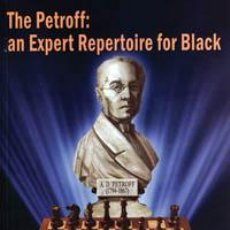 Coleccionismo deportivo: AJEDREZ. CHESS. THE PETROFF: AN EXPERT REPERTOIRE FOR BLACK - KONSTANTIN SAKAEV. Lote 41452089