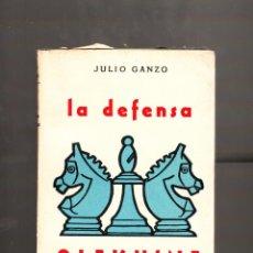 Coleccionismo deportivo: JULIO GANZO LA DEFENSA ALEKHINE TEORÍA DE LAS APERTURAS VII SEGUNDA EDICIÓN 1957. Lote 41607800