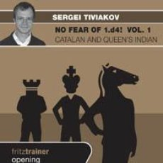 Coleccionismo deportivo: AJEDREZ. CHESS. NO FEAR OF 1.D4! VOL. 1: CATALAN AND QUEEN'S INDIAN - SERGEY TIVIAKOV DVD. Lote 41829640