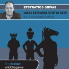 Coleccionismo deportivo: AJEDREZ. CHESS EXPERTISE STEP BY STEP VOL. 2. MASTERING STRATEGY - EFSTRATIOS GRIVAS DVD. Lote 42148512