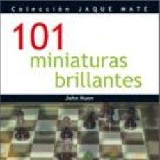 Coleccionismo deportivo: AJEDREZ. 101 MINIATURAS BRILLANTES - JOHN NUNN. Lote 42232234