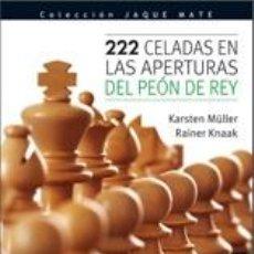 Coleccionismo deportivo: AJEDREZ. 222 CELADAS EN LAS APERTURAS DEL PEÓN DE REY - RAINER KNAAK/KARSTEN MÜLLER. Lote 42235158