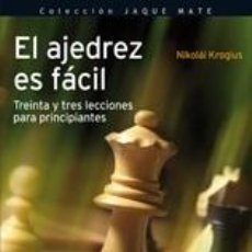 Coleccionismo deportivo: CHESS. EL AJEDREZ ES FÁCIL - NICOLAI KROGIUS. Lote 42314676
