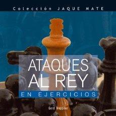 Coleccionismo deportivo: AJEDREZ. ATAQUES AL REY EN EJERCICIOS - GERD TREPPNER. Lote 42404609