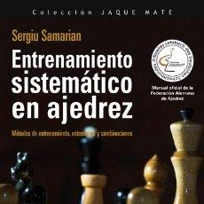 Coleccionismo deportivo: ENTRENAMIENTO SISTEMÁTICO EN AJEDREZ - SERGIU SAMARIAN. Lote 173101149
