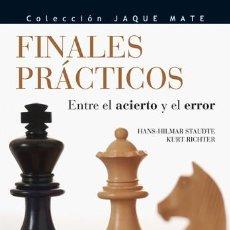 Coleccionismo deportivo: AJEDREZ. CHESS. FINALES PRÁCTICOS. ENTRE EL ACIERTO Y EL ERROR - KURT RICHTER/HANS-HILMAR STAUDTE. Lote 42545953