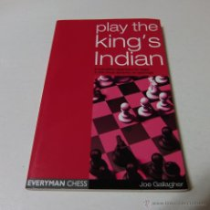 Coleccionismo deportivo: AJEDREZ. CHESS PLAY THE KING'S INDIAN- JOE GALLAGHER. EDITORIAL EVERYMAN CHESS. Lote 42550368