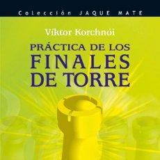 Coleccionismo deportivo: AJEDREZ. PRÁCTICA DE LOS FINALES DE TORRE - VIKTOR KORCHNOI. Lote 151175322
