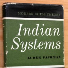 Coleccionismo deportivo: AJEDREZ - INDIAN SYSTEMS - PACHMAN, LUDEK .- MODERN CHESS THEORY. Lote 42758592