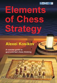 Coleccionismo deportivo: Ajedrez. Elements of Chess Strategy - Alexei Kosikov - Foto 1 - 42783612