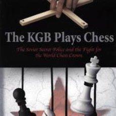 Coleccionismo deportivo: AJEDREZ. THE KGB PLAYS CHESS - BORIS GULKO/VICTOR KORTCHNOI/YURI FELSHTINSKY/VLADIMIR POPOV. Lote 42885457