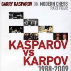 Coleccionismo deportivo: AJEDREZ. GARRY KASPAROV ON MODERN CHESS, PART 4. KASPAROV VS KARPOV 1988 - 2009 - GARRY KASPAROV (CA. Lote 42934679