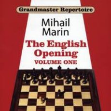 Coleccionismo deportivo: AJEDREZ. CHESS. GRANDMASTER REPERTOIRE 3 - THE ENGLISH OPENING, VOL. 1. 1.C4... 2.G3 - MIHAIL MARIN. Lote 42942801