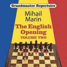 Coleccionismo deportivo: AJEDREZ. CHESS. GRANDMASTER REPERTOIRE 4 - THE ENGLISH OPENING, VOL. 2 - MIHAIL MARIN. Lote 42945846