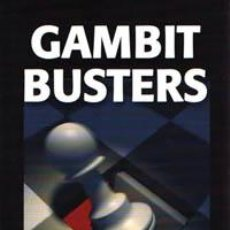 Coleccionismo deportivo: AJEDREZ. CHESS. GAMBIT BUSTERS. TAKE IT, KEEP IT ... AND WIN! - SAM COLLINS. Lote 43166646