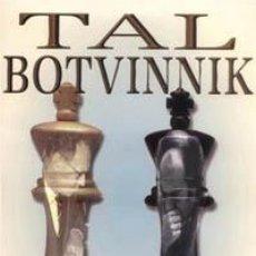 Coleccionismo deportivo: AJEDREZ. CHESS. TAL - BOTVINNIK 1960 - MIKHAIL TAL. Lote 43207930
