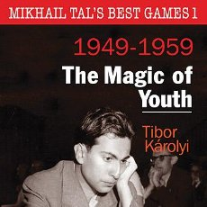 Coleccionismo deportivo: AJEDREZ. CHESS. MIKHAIL TAL'S BEST GAMES 1. THE MAGIC OF YOUTH, 1949 - 1959 - TIBOR KAROLYI. Lote 43244041