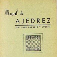 Coleccionismo deportivo: MANUAL DE AJEDREZ JOSÉ PALUZÍE Y LUCENA PARTE CUARTA FINALES. Lote 43421080