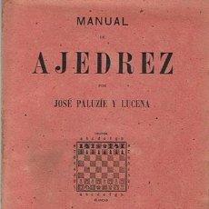 Coleccionismo deportivo: MANUAL DE AJEDREZ JOSÉ PALUZÍE Y LUCENA PARTE QUINTA PROBLEMAS. Lote 43421385