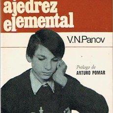 Coleccionismo deportivo: AJEDREZ ELEMENTAL V.N. PANOV 1971. Lote 43437001