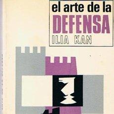 Coleccionismo deportivo: EL ARTE DE LA DEFENSA ILIA KAN 1972. Lote 43437053