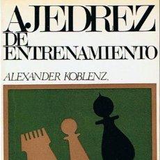Coleccionismo deportivo: AJEDREZ DE ENTRENAMIENTO ALEXANDER KOBLENZ 1969. Lote 43437110