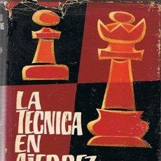 Coleccionismo deportivo: LA TECNICA DEL AJEDREZ GERALD ABRAHAMS 1965 . Lote 43437461