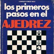 Coleccionismo deportivo: LOS PRIMEROS PASOS EN EL AJEDREZ LORENZO PONCE SALA 1975. Lote 43437544