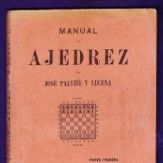 Coleccionismo deportivo: MANUAL DE AJEDREZ - JOSÉ PALUZÍE LUCENA - PARTE PRIMERA PRELIMINARES - AÑO 1939 - RD3 - LLA5. Lote 43527172