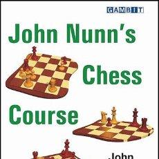 Coleccionismo deportivo: AJEDREZ. JOHN NUNN'S CHESS COURSE - JOHN NUNN DESCATALOGADO!!!. Lote 43677857