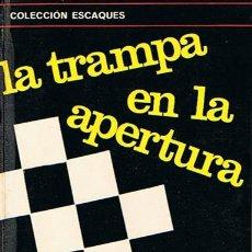 Coleccionismo deportivo: LA TRAMPA EN LA APERTURA B. WEINSTEIN. Lote 106935764