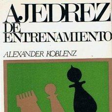 Coleccionismo deportivo: AJEDREZ DE ENTRENAMIENTO ALEXANDER KOBLENZ. Lote 184445711