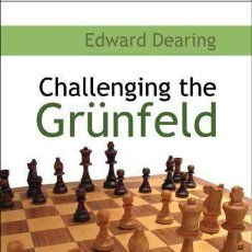 Coleccionismo deportivo: AJEDREZ. CHESS. CHALLENGING THE GRUNFELD - EDWARD DEARING. Lote 44339703