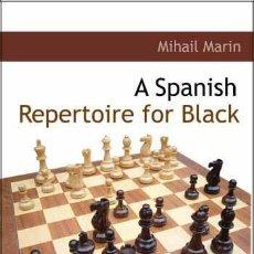 Coleccionismo deportivo: AJEDREZ. CHESS. A SPANISH REPERTOIRE FOR BLACK - MIHAIL MARIN. Lote 44554853