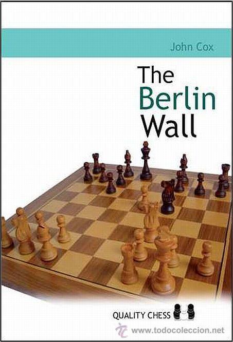 AJEDREZ. CHESS. THE BERLIN WALL - JOHN COX (Coleccionismo Deportivo - Libros de Ajedrez)