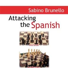 Coleccionismo deportivo: AJEDREZ. CHESS. ATTACKING THE SPANISH - SABINO BRUNELLO. Lote 44620213